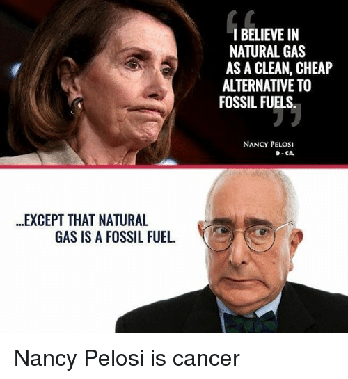 Nancy Pelosi Fossil Fuels Natural Gas
