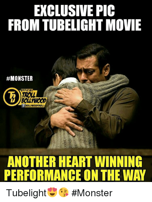 Memes, Monster, and 🤖: EXCLUSIVE PIC  FROM TUBELIGHT MOVIE  #MONSTER  FFICIAL  TROLL  ANOTHER HEART WINNING  PERFORMANCE ON THE WAY Tubelight😍😘  #Monster