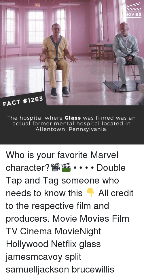 Tag Someone Who: EXIT  D YOU KNOW  OVIES  FACT #1263  The hospital where Glass was filmed was an  actual former mental hospital Tocated in  Allentown, Pennsylvania Who is your favorite Marvel character?📽️🎬 • • • • Double Tap and Tag someone who needs to know this 👇 All credit to the respective film and producers. Movie Movies Film TV Cinema MovieNight Hollywood Netflix glass jamesmcavoy split samuelljackson brucewillis