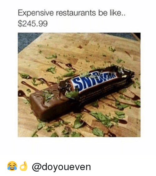 restaurants.be: Expensive restaurants be like.  $245.99 😂👌 @doyoueven