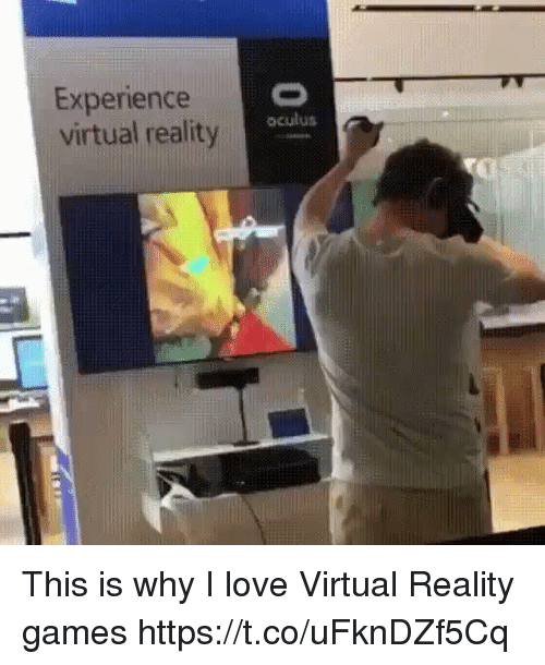 oculus: Experience  virtual reality  oculus This is why I love Virtual Reality games https://t.co/uFknDZf5Cq