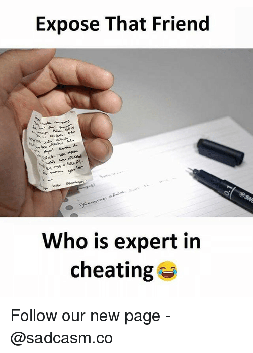 Cheating, Memes, and 🤖: Expose That Frienc  Who is expert in  cheating Follow our new page - @sadcasm.co