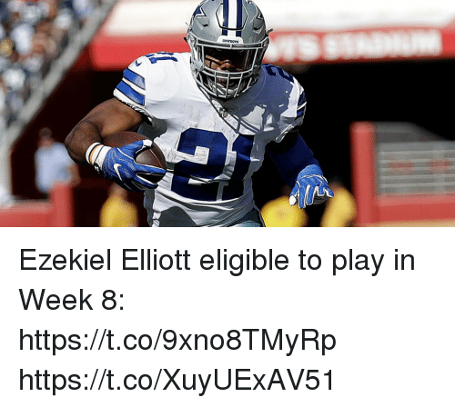 ezekiel-elliott: Ezekiel Elliott eligible to play in Week 8: https://t.co/9xno8TMyRp https://t.co/XuyUExAV51