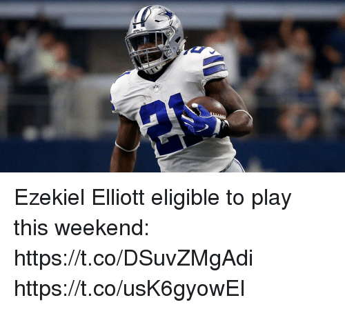 ezekiel-elliott: Ezekiel Elliott eligible to play this weekend: https://t.co/DSuvZMgAdi https://t.co/usK6gyowEI