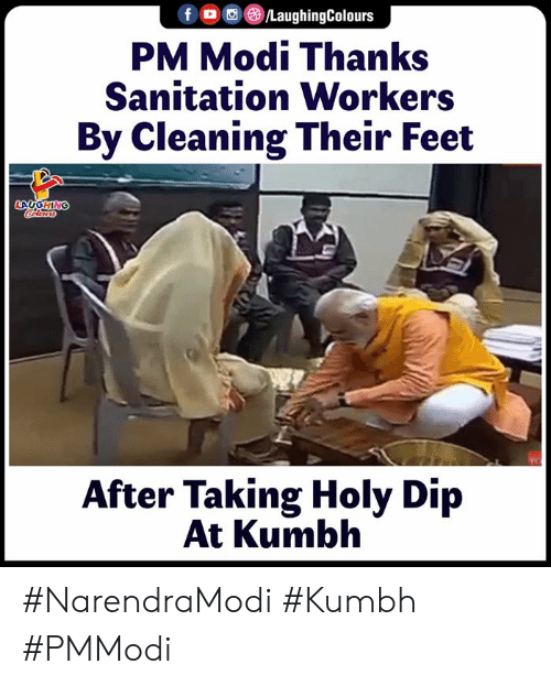 a&e: f (a ,e)/LaughingColours  PM Modi Thanks  Sanitation Workers  By Cleaning Their Feet  After Taking Holy Dip  At Kumbh #NarendraModi #Kumbh #PMModi