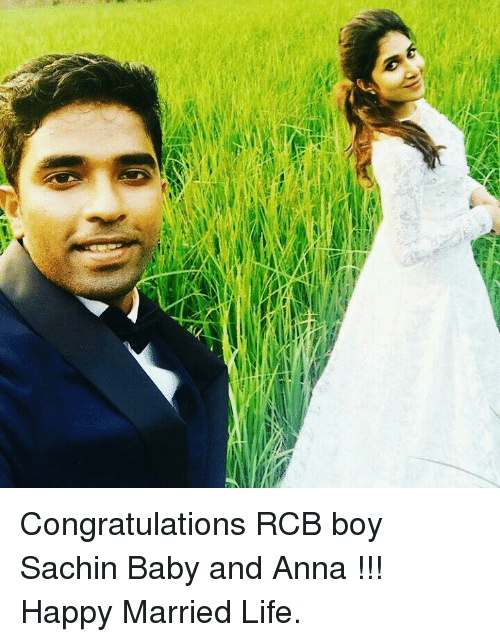 Married Life: f Congratulations RCB boy Sachin Baby and Anna !!! Happy Married Life.