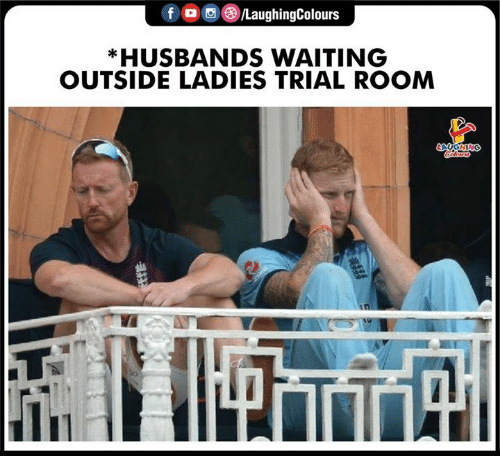 husbands: f /LaughingColours  *HUSBANDS WAITING  OUTSIDE LADIES TRIAL ROOM  AGHING