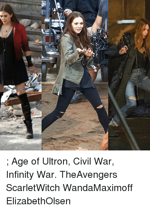 Memes, Civil War, and Infinity: f,  T ; Age of Ultron, Civil War, Infinity War. TheAvengers ScarletWitch WandaMaximoff ElizabethOlsen