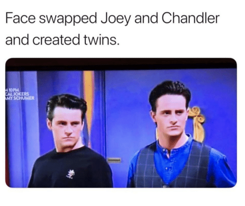 joey and chandler: Face swapped Joey and Chandler  and created twins.
