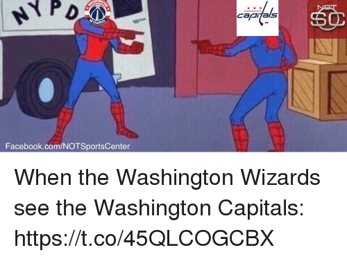 Facebook, Sports, and Washington Wizards: Facebook.com/NOTSportsCenter  Capitals When the Washington Wizards see the Washington Capitals: https://t.co/45QLCOGCBX