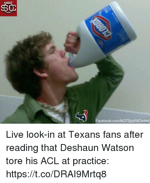 Deshaun: Facebook.com/NOTSportsCenter Live look-in at Texans fans after reading that Deshaun Watson tore his ACL at practice: https://t.co/DRAI9Mrtq8