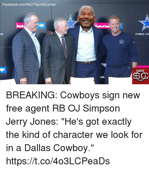 "Dallas Cowboy: Facebook.com/NOTSportsCenter  nkof Am  FORD CE BREAKING: Cowboys sign new free agent RB OJ Simpson   Jerry Jones: ""He's got exactly the kind of character we look for in a Dallas Cowboy."" https://t.co/4o3LCPeaDs"