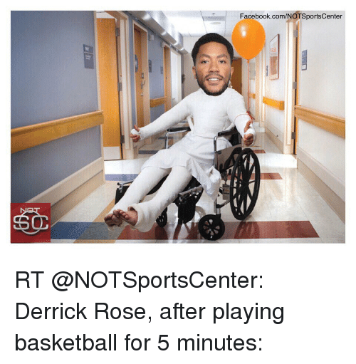 Basketball, Derrick Rose, and Facebook: Facebook.com/NOTSportscenter RT @NOTSportsCenter: Derrick Rose, after playing basketball for 5 minutes: