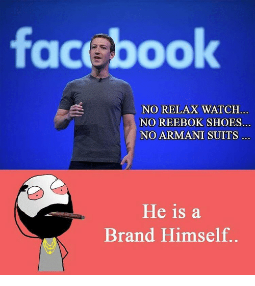 reebok shoes: facebook  NO RELAX WATCH  NO REEBOK SHOES.  NO ARMANI SUITS  He is a  Brand Himself