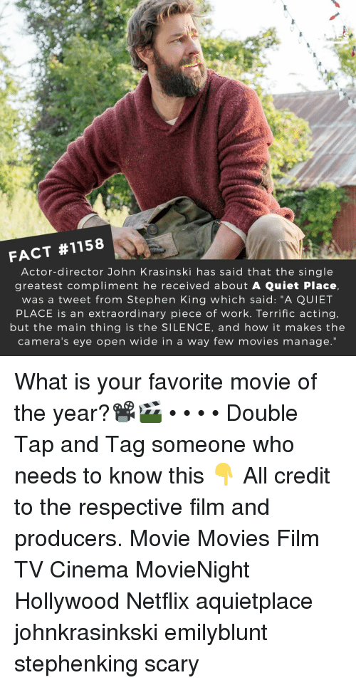 """Stephen King: FACT #1158  Actor-director John Krasinski has said that the single  greatest compliment he received about A Quiet Place,  was a tweet from Stephen King which said: """"A QUIET  PLACE is an extraordinary piece of work. Terrific acting.  but the main thing is the SILENCE, and how it makes the  camera's eye open wide in a way few movies manage."""" What is your favorite movie of the year?📽️🎬 • • • • Double Tap and Tag someone who needs to know this 👇 All credit to the respective film and producers. Movie Movies Film TV Cinema MovieNight Hollywood Netflix aquietplace johnkrasinkski emilyblunt stephenking scary"""