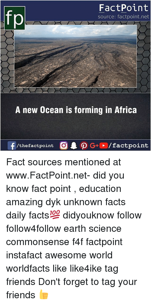 Africa, Facts, and Friends: FactPoint  source: factpoint.net  A new Ocean is forming in Africa  f/thefactpoint  G+/factpoint Fact sources mentioned at www.FactPoint.net- did you know fact point , education amazing dyk unknown facts daily facts💯 didyouknow follow follow4follow earth science commonsense f4f factpoint instafact awesome world worldfacts like like4ike tag friends Don't forget to tag your friends 👍
