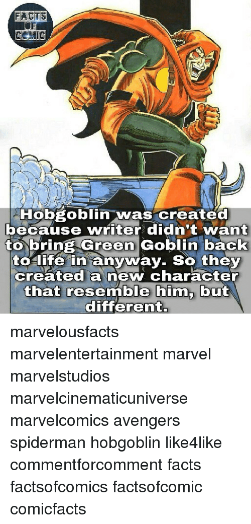 Spidermane: FACTS  Hobgoblin  was created  because writer didn't want  to bring Green Goblin back  to life in anyway. So they  created a new character  that resemble him, but  different. marvelousfacts marvelentertainment marvel marvelstudios marvelcinematicuniverse marvelcomics avengers spiderman hobgoblin like4like commentforcomment facts factsofcomics factsofcomic comicfacts