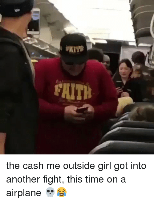 Blackpeopletwitter, Airplane, and Airplanes: FAITH the cash me outside girl got into another fight, this time on a airplane 💀😂