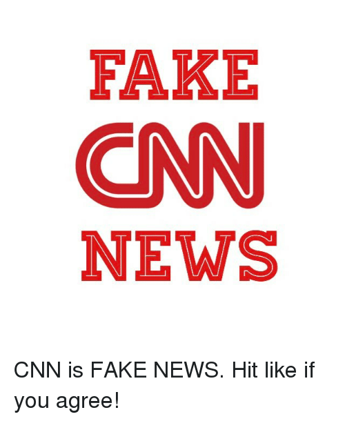 cnn.com, Fake, and Memes: FAKE  CNN  NEWS CNN is FAKE NEWS. Hit like if you agree!