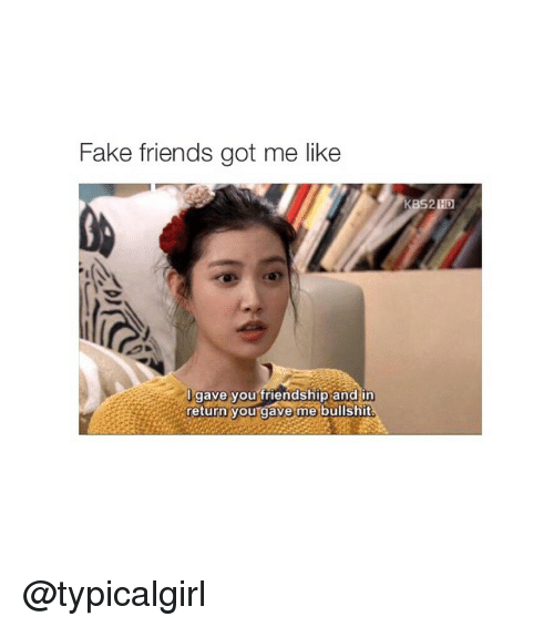 25 best memes about fake friends and girl memes fake