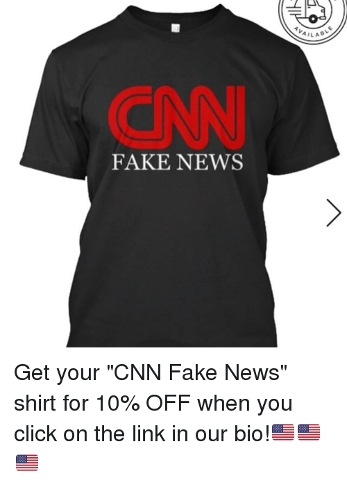 "Memes, 🤖, and The Link: FAKE NEWS  AILA Get your ""CNN Fake News"" shirt for 10% OFF when you click on the link in our bio!🇺🇸🇺🇸🇺🇸"