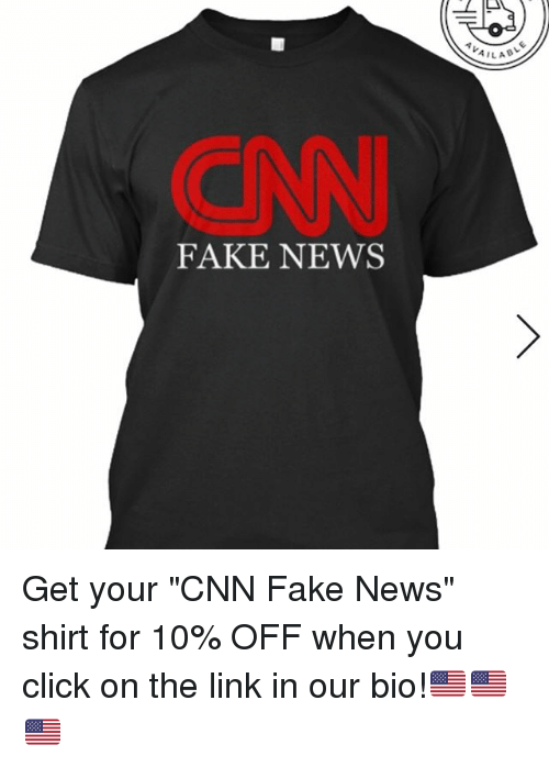 "Memes, 🤖, and The Link: FAKE NEWS  AILAB Get your ""CNN Fake News"" shirt for 10% OFF when you click on the link in our bio!🇺🇸🇺🇸🇺🇸"