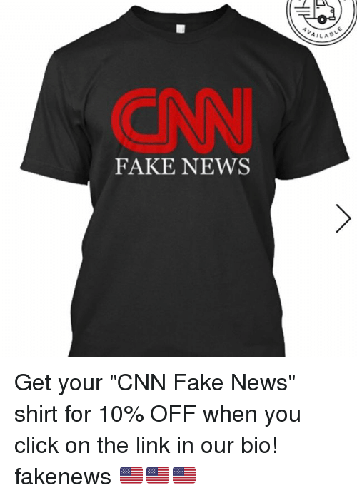 "Click, cnn.com, and Fake: FAKE NEWS  AILAB Get your ""CNN Fake News"" shirt for 10% OFF when you click on the link in our bio! fakenews 🇺🇸🇺🇸🇺🇸"