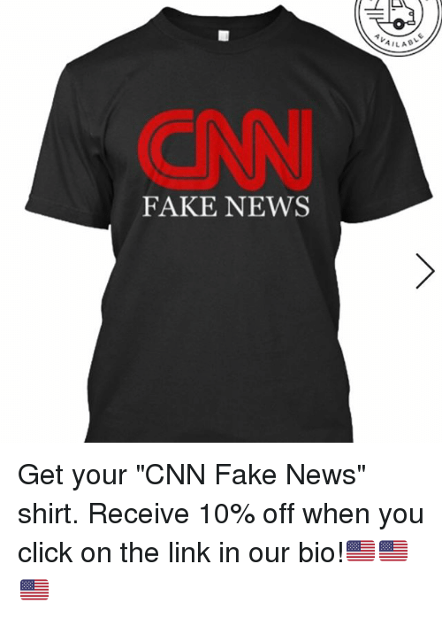 "Memes, 🤖, and The Link: FAKE NEWS  AILAB Get your ""CNN Fake News"" shirt. Receive 10% off when you click on the link in our bio!🇺🇸🇺🇸🇺🇸"