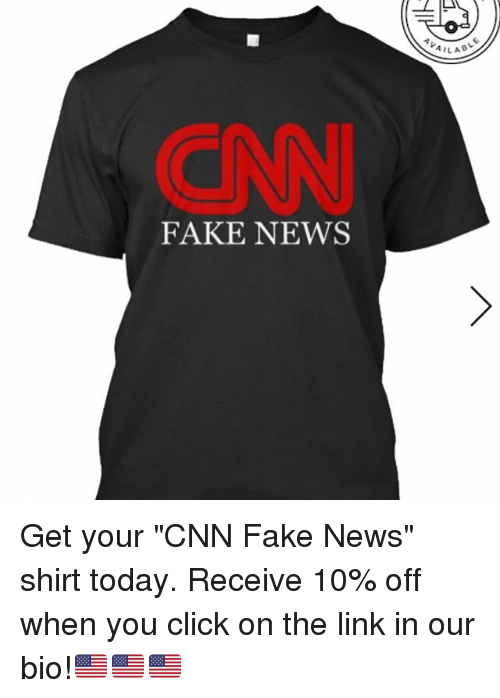 "Memes, 🤖, and The Link: FAKE NEWS  AILAB Get your ""CNN Fake News"" shirt today. Receive 10% off when you click on the link in our bio!🇺🇸🇺🇸🇺🇸"
