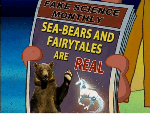 Fake, Bears, and Science: FAKE SCIENCE  MONTHLY  SEA-BEARS AND  FAIRYTALES  ARE REAL