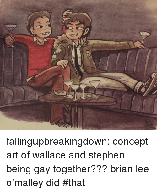 concept art: fallingupbreakingdown:  concept art of wallace and stephen being gay together??? brian lee o'malley did #that