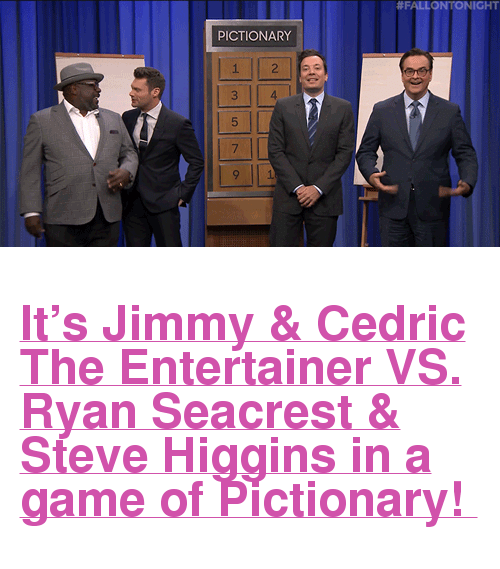 """cedric the entertainer:  #FALLON NIGHT  PICTIONARY  1  3  5  7  4 <h2><a href=""""https://www.youtube.com/watch?v=udiob8yH7TE"""" target=""""_blank"""">It's Jimmy &amp; Cedric The Entertainer VS. Ryan Seacrest &amp; Steve Higgins in a game of Pictionary!</a></h2>"""
