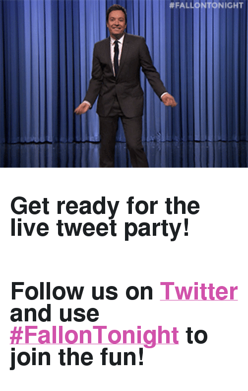"""Search: <h2><b>Get ready for the live tweet party!</b></h2><h2><b><br/></b><b>Follow us on <a href=""""https://twitter.com/FallonTonight"""" target=""""_blank"""">Twitter</a> and use <a href=""""https://twitter.com/search?f=tweets&amp;vertical=default&amp;q=%23FallonTonight&amp;src=typd"""" target=""""_blank"""">#FallonTonight</a> to join the fun!</b></h2>"""