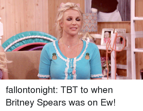 britney spears: fallontonight:  TBT to when Britney Spears was on Ew!