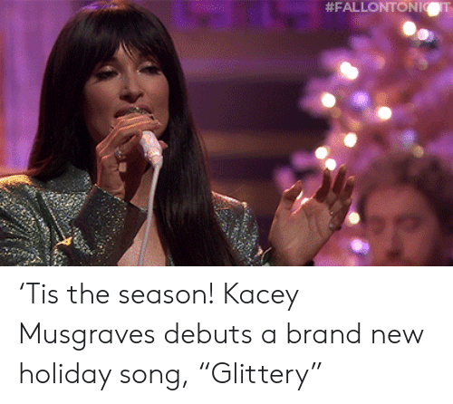 "brand new: 'Tis the season! Kacey Musgraves debuts a brand new holiday song, ""Glittery"""