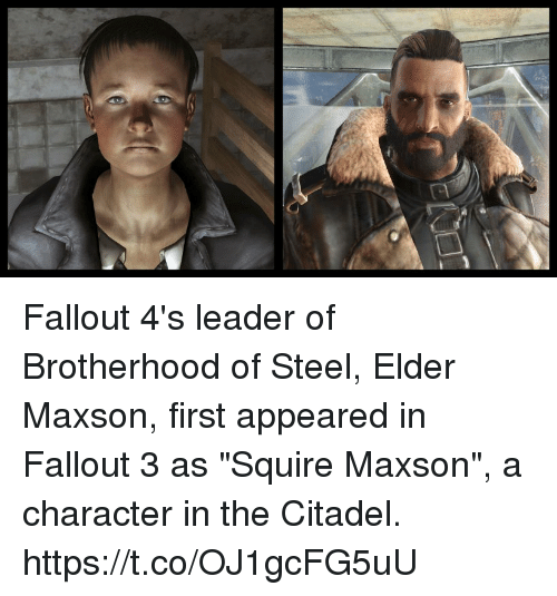 """Elder Maxson: Fallout 4's leader of Brotherhood of Steel, Elder Maxson, first appeared in Fallout 3 as """"Squire Maxson"""", a character in the Citadel. https://t.co/OJ1gcFG5uU"""