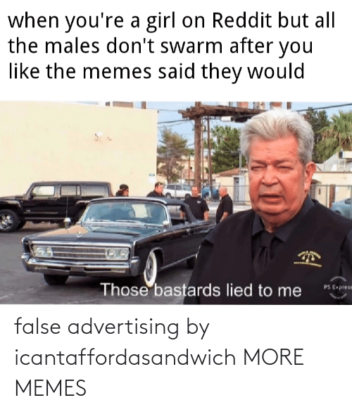 False Advertising: false advertising by icantaffordasandwich MORE MEMES