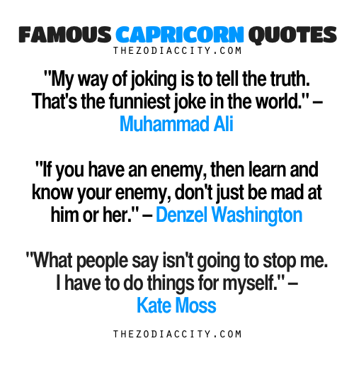 FAMOUS CAPRICORN QUOTES My Way Of Joking Is To Tell The