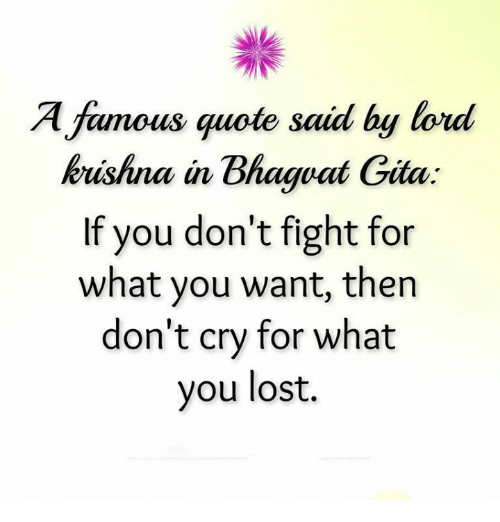 Famous Quote Said By Ford Krishna In Bhagwat Gita If You
