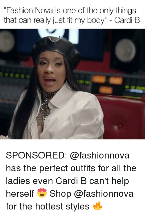 """Fashion, Memes, and Help: """"Fashion Nova is one of the only things  that can really just fit my body"""" - Cardi B SPONSORED: @fashionnova has the perfect outfits for all the ladies even Cardi B can't help herself 😍 Shop @fashionnova for the hottest styles 🔥"""