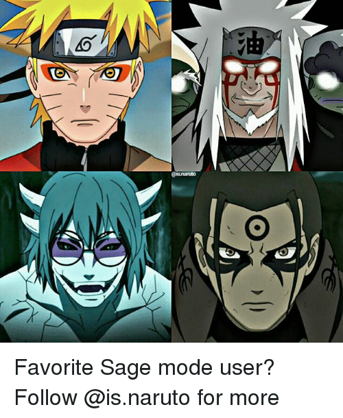 Moded: Favorite Sage mode user? Follow @is.naruto for more