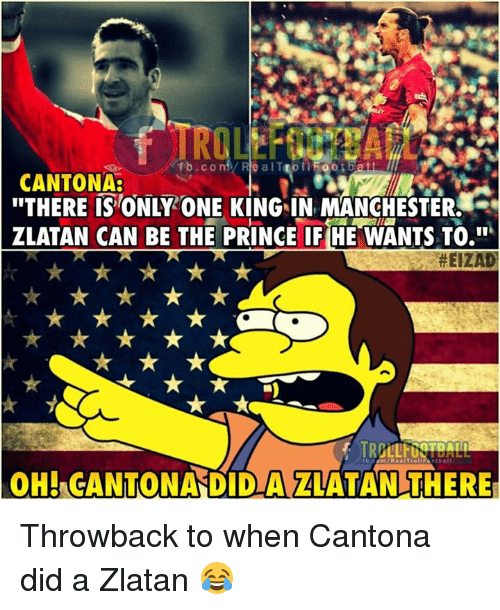 There Is Only One Zlatan: Fbco Re AlT OlFootba CANTONA THERE IS ONLY ONE KING IN
