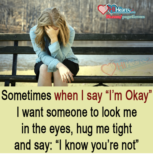 Fbcompage Lovers Sometimes When Say I'm Okay Want Someone