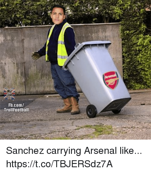 Arsenal, Memes, and fb.com: Fb.com/  TrollFootball Sanchez carrying Arsenal like... https://t.co/TBJERSdz7A