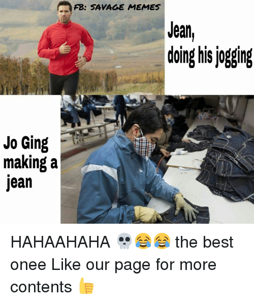 Funniest Meme Pages On Fb : Fb savage memes jean doing his ogging jo ging making a