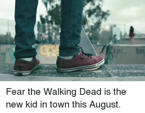 Fear The Walking Dead: Fear the Walking Dead is the new kid in town this August.
