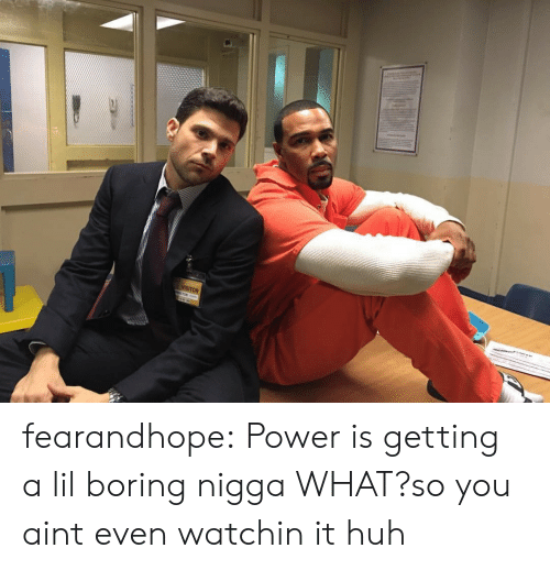 Boring Class: fearandhope:  Power is getting a lil boring  nigga WHAT?so you aint even watchin it huh