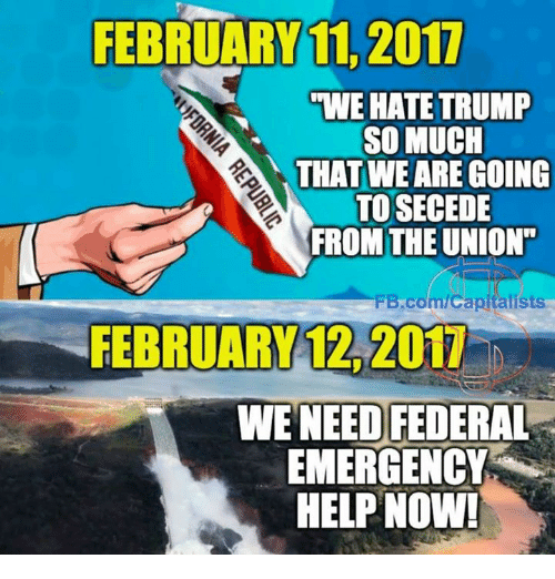 "Hate Trump: FEBRUARY 11, 2011  WE HATE TRUMP  SO MUCH  THAT WE ARE GOING  TO SECEDE  FROM THE UNION""  Bcom/capitalists  WE NEED FEDERAL  EMERGENCY  HELP NOW!"