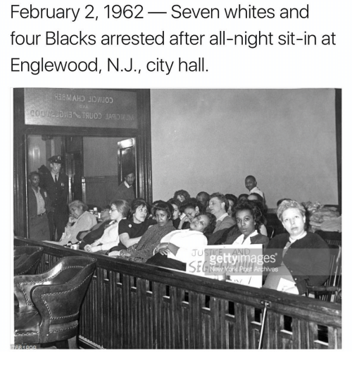 city hall: February 2, 1962 Seven whites and  four Blacks arrested after all-night sit-in at  Englewood, N.J., city hall  UUSTIL.  es