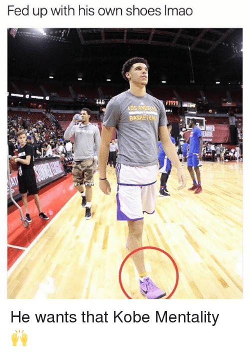 Memes, Shoes, and Kobe: Fed up with his own shoes Imao  LOS ANGE  BASKETE  l4 He wants that Kobe Mentality 🙌